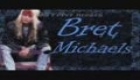 Bret Michaels - All i ever needed