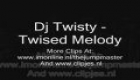 Dj Twisty - Twisted Melody
