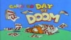 Garfield and Friends episode Day of Doom