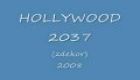 HOLLYWOOD..2037