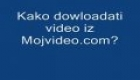 Kako downloadati video iz Mojvideo.com