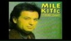 MILE KITIC - POTRAZI ME