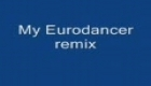 Moj remix muske Eurodancer