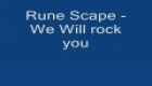 Rune Scape - We will rock you