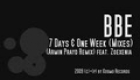 BBE – 7 DAYS AND 1 WEEK RMX