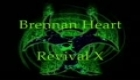 Brennan Heart - Revival X
