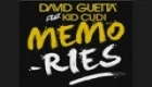 DAVID GUETTA FEAT KID COUDI - MEMORIES