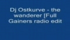 Dj Ostkurve - The Wanderer [Full Gainers Radio Edit