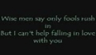 Elvis Presley- Can't Help Falling in Love (With lyrics)