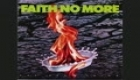 Faith No More- From out of Nowhere