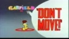 Garfield And Friends - Don´t Move