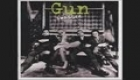 Gun- Don`t Say It`s Over