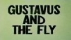 Gustav and the Fly.