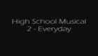 hight school musical-every day