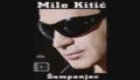 Mile Kitic - Opile me oci
