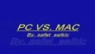 PC VS. MAC