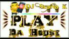 Play Da House (DJ Brana K)