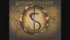 Shadow Gallery - In Your Window