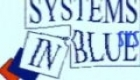 Systems In Blue  -  Key To Freedom