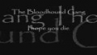 The Bloodhound Gang - I hope you die