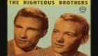 THE RIGHTEOUS BROTHERS-JUST ONCE IN MY LIFE