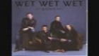 Wet Wet Wet - Make It Tonight